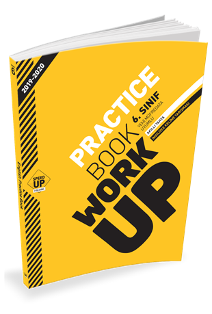 2020 - 6. SINIF PRACTICE BOOK WORK UP